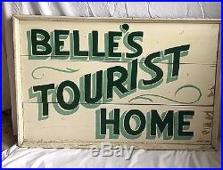 1940's Double Sided BELLE'S TOURIST HOME Sign Antique Wooden Vintage Great Paint