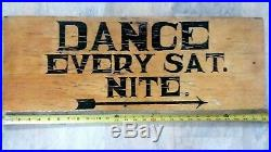 Antique Vintage Wood Hand painted sign 50's-60's Dance Saturday Night